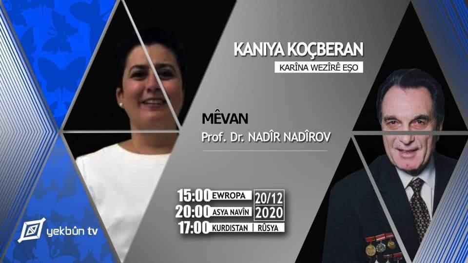 Nadîr Nadîrov li ser Yekbûn TV || Kaniya Koçberan